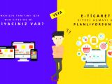 E-Ticaret ile Online Pazarda Yerinizi Alın
